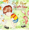Left Shoe Right Shoe by Yolanda Lopez-Rettew