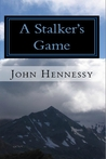A Stalker's Game (The Cry of Havoc)