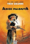 Trio Grande: Adios Palomita (Collection Conquistador)