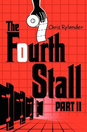 The Fourth Stall Part II by Chris Rylander