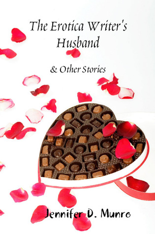 The Erotica Writer's Husband & Other Stories