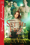 Set Me Free  (Pack Law, #1)
