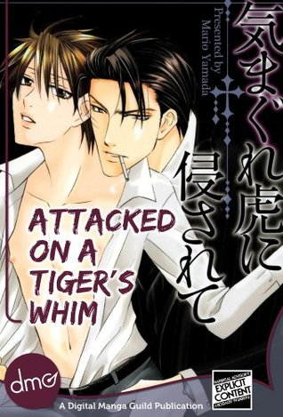 Attacked on a Tiger's Whim by Mario Yamada