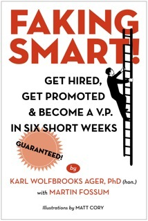 Faking Smart! by Karl Wolfbrooks Ager