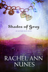 Shades of Gray, An Autumn Rain Novel (Autumn Rain, #2)
