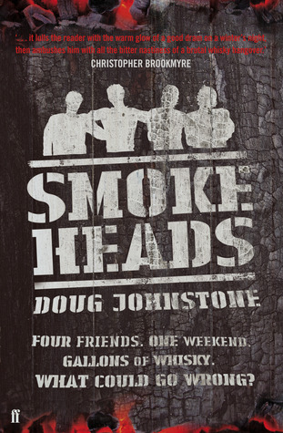 Smokeheads by Doug Johnstone