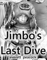 Jimbo's Last Dive (The Continuing Stories of Gulf Tides and Offshore Breezes)