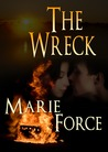 The Wreck by Marie Force