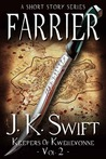 Farrier (Keepers of Kwellevonne, #2)