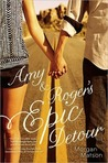 Amy and Roger's Epic Detour by Morgan Matson