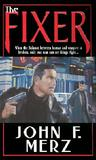 The Fixer by Jon F. Merz