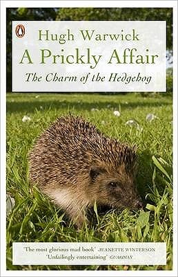 Prickly Affair by Hugh Warwick