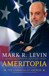 Ameritopia by Mark R. Levin