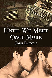 Until We Meet Once More by Josh Lanyon