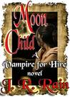 Moon Child (Vampire for Hire, #4)