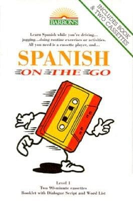 Spanish on the Go-2 Cassettes by On the Go Series