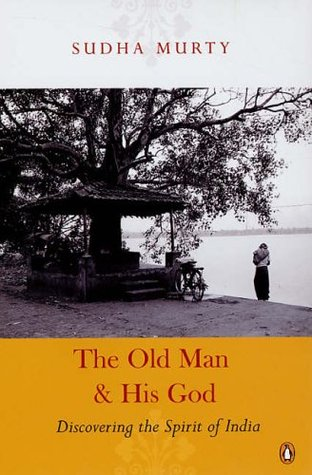 The Old Man and His God by Sudha Murty