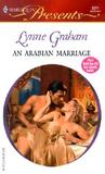 An Arabian Marriage (Harlequin Presents, #2271) by Lynne Graham