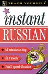 Teach Yourself Instant Russian