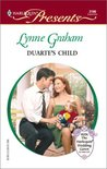 Duarte's Child (Latin Lovers) (Harlequin Presents, #2199)