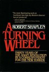 A Turning Wheel: Thirty Years Of The Asian Revolution By A Correspondent For The New Yorker