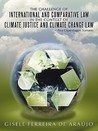 The Challenge Of International And Comparative Law In The Context Of Climate Justice And Climate Change Law   Post Copenhagen Scenario