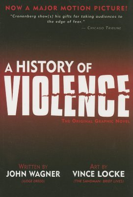 A History of Violence by John Wagner