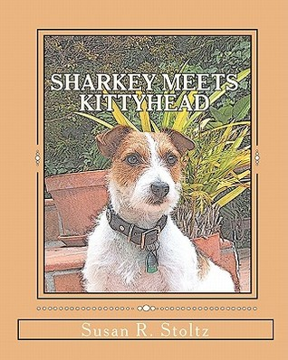 Sharkey Meets Kittyhead: The Adventures of Sharkey the Dog