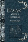 Mariard the Gifting