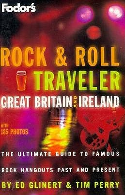 Rock and Roll Traveler: Great Britain and Ireland