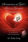 Seriousness of God's First & Greatest Commandment