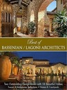 Best of Bassenian/Lagoni Architects-Two Outstanding Designs Books with 48 Beautiful Homes