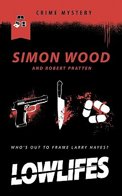 Lowlifes by Simon Wood