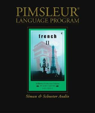 French II -  2nd Ed. Rev. Euro by Pimsleur Language Programs
