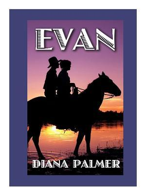 Free online download Evan (Long, Tall Texans #8) PDF by Diana Palmer