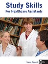 Study Skills for Healthcare Assistants