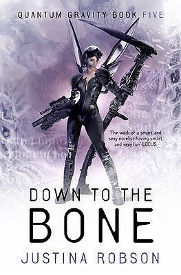 Down to the Bone by Justina Robson