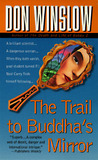 The Trail to Buddha's Mirror (Neal Carey #2)