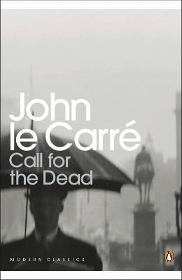 Call for the Dead (George Smiley, #1)