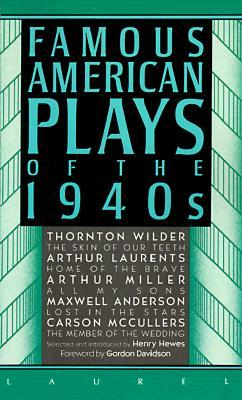Famous American Plays of 1940s
