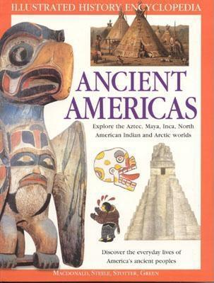 The Ancient Americas by Jen Green