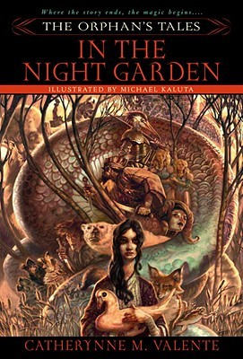 In the Night Garden (Orphan's Tales, #1)