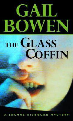 The Glass Coffin (A Joanne Kilbourn Mystery #8)
