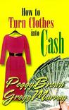 How to Turn Clothes Into Cash: A Step-By-Step Guide