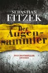 Der Augensammler by Sebastian Fitzek