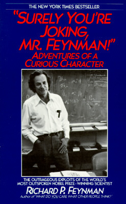 """Surely You're Joking, Mr. Feynman!"" Adventures of a Curious ... by Richard P. Feynman"