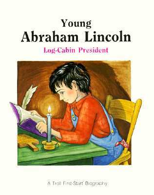 Young Abraham Lincoln Log Cabin President By Andrew Woods
