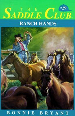 Ranch Hands by Bonnie Bryant