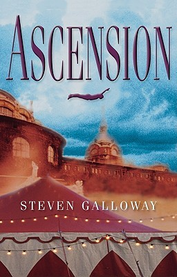 Ascension by Steven Galloway
