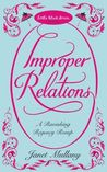 Improper Relations (Lord Shad, #1)